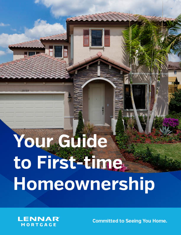 Lennar Mortgage First-Time Homebuyer Guide